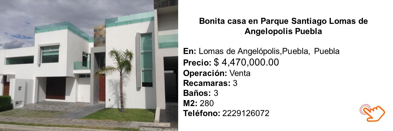 Bonita casa en Parque Santiago Lomas de Angelopolis Puebla